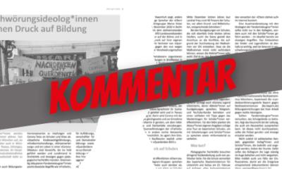 """Kommentar zu """"Verschwörungsideolog*innen erhöhen Druck auf Bildung"""" aus der Zeitschrift der Gewerkschaft Erziehung und Wissenschaft Landesverband Bayern"""
